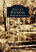 Seattle's Ravenna Neighborhood (Images of America: Washington)