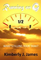 Running on G: What's Filling Your Tank?