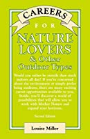 Careers for Nature Lovers & Other Outdoor Types (VGM Careers for You)