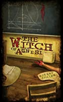 The Witch of Agnesi (Bonnie Pinkwater series)