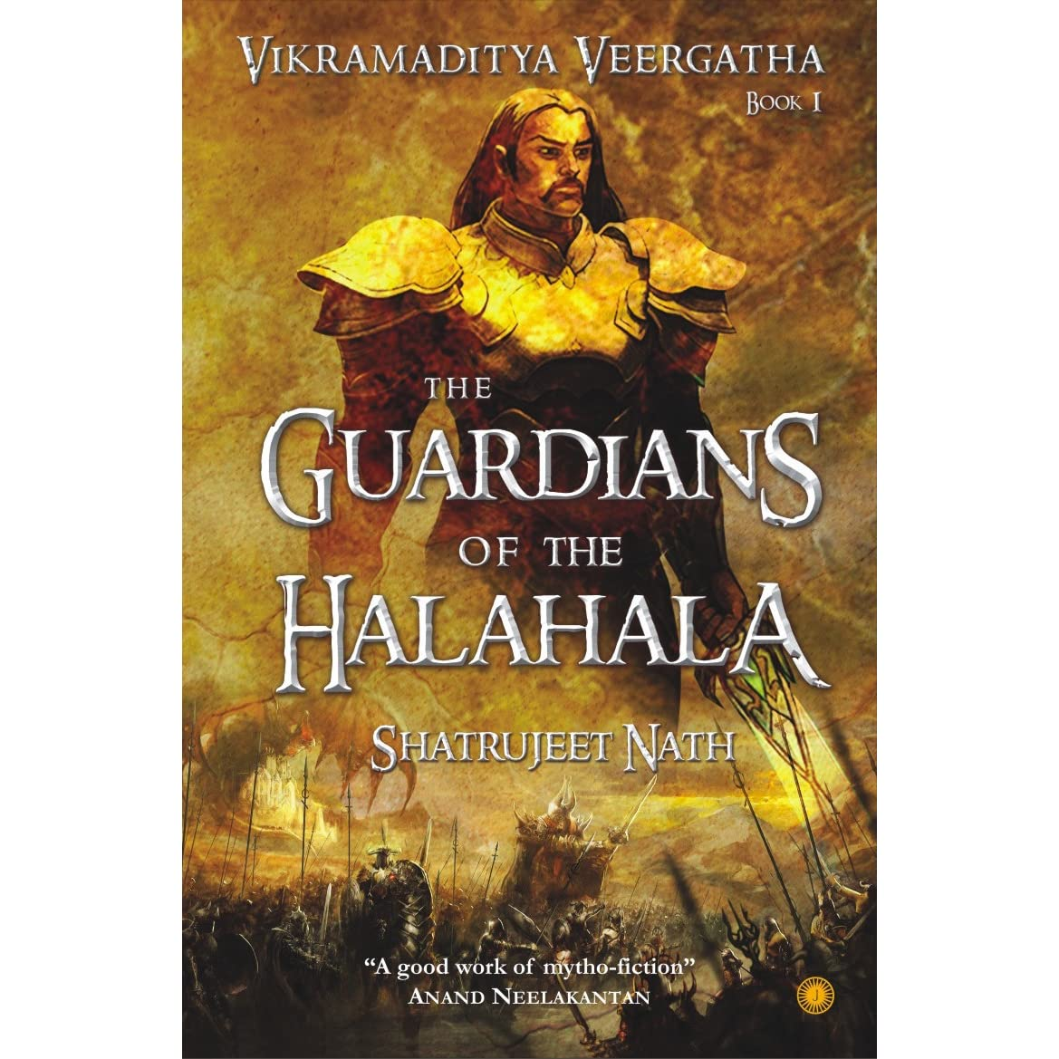 The Guardians Of The Halahala (vikramaditya Veergatha, #1) By Shatrujeet  Nath €� Reviews, Discussion, Bookclubs, Lists