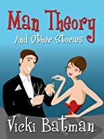Man Theory and Other Stories