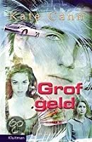 Grof geld (Hard Cash Trilogy, #1)