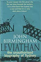 Leviathan: The Unauthorised Biography of Sydney