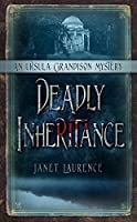 Deadly Inheritance: An Ursula Grandison Mystery (The Ursula Grandison Mysteries)
