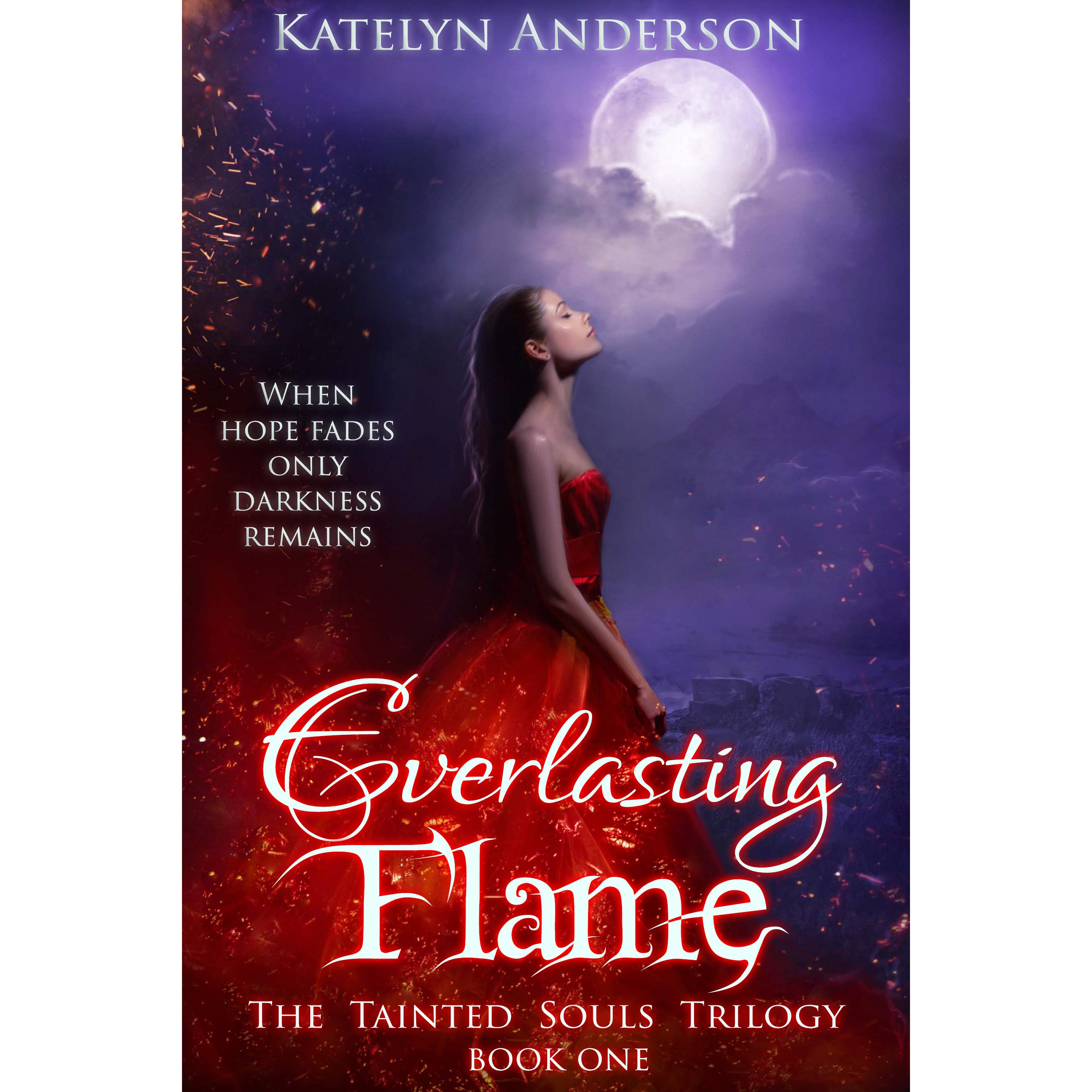 Everlasting Flame (tainted Souls #1) By Katelyn Anderson €� Reviews,  Discussion, Bookclubs, Lists