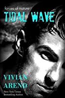 Tidal Wave (Forces of Nature Book 1)