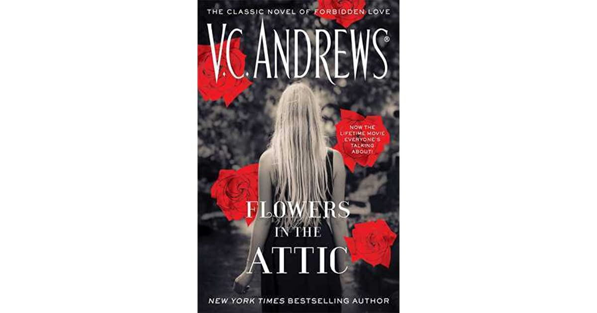 Flowers In The Attic Dollanganger 1 By V C Andrews