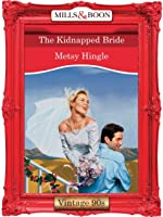 The Kidnapped Bride (Right Bride, Wrong Groom, #1)
