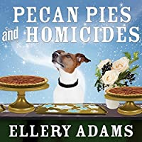 Pecan Pies and Homicides (A Charmed Pie Shoppe Mystery #3)