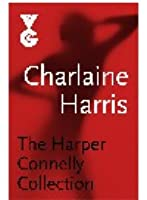 The Harper Connelly Collection (Harper Connelly, # 1-4)