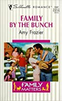Family by the Bunch (Family Matters, #1)