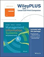 Management Information Systems: Moving Business Forward [with WileyPLUS]