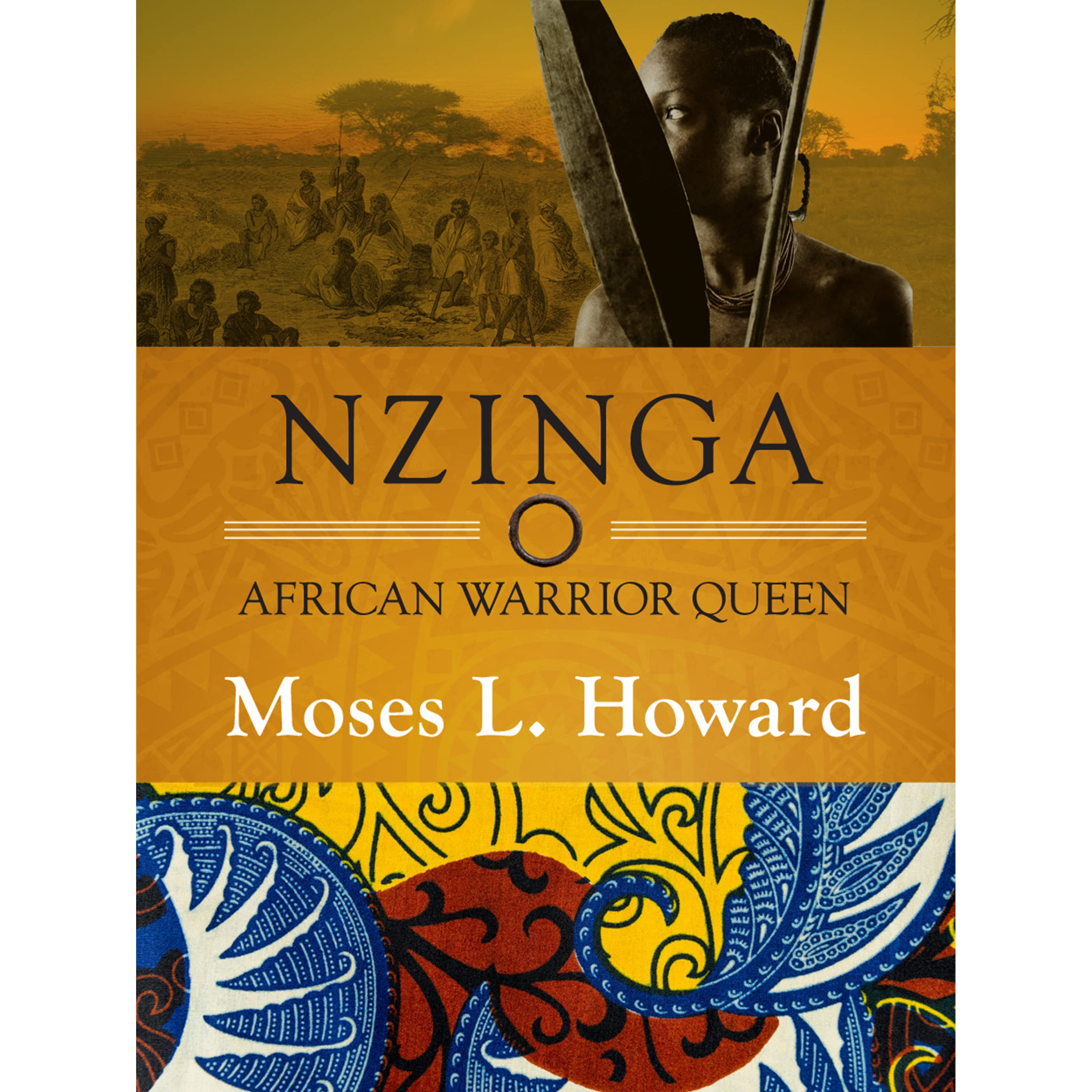 Warriors Book Series Review: Nzinga African Warrior Queen By Moses L. Howard