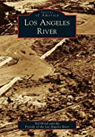 Los Angeles River (Images of America: California)