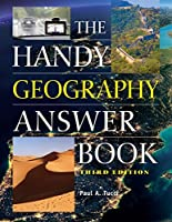 The Handy Geography Answer Book (Handy Answer Book Series, The)