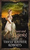 Power and Majesty (Creature Court, #1)