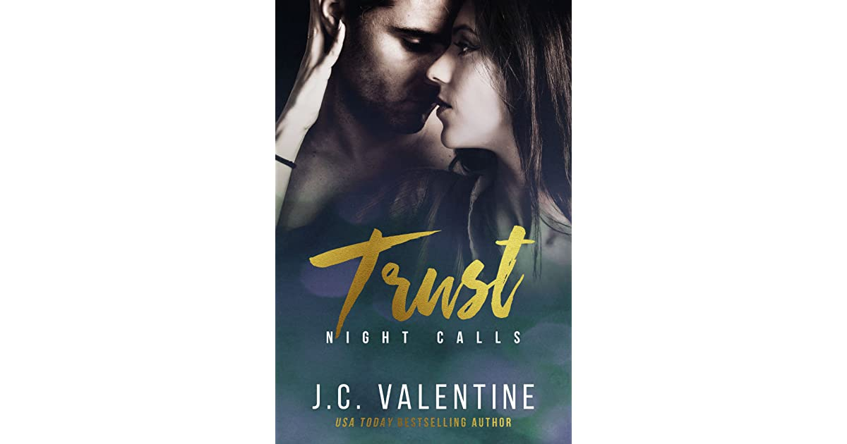 Trust (night Calls #35) By Jc Valentine — Reviews. Groundhog Day Quotes Rise And Shine Campers. Quotes About Moving On Buddha. Summer Quotes In English. God Quotes Unknown. Valentine Travel Quotes. Quotes God Never Leaving Us. Quotes About Strength And Struggle Tumblr. Summer Vacation Quotes For Friends