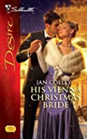 His Vienna Christmas Bride (Thorne Brothers, #2)