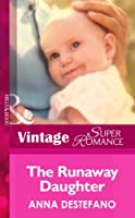 The Runaway Daughter (Mills & Boon Vintage Superromance) (Count on a Cop, Book 24)