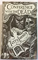 Conference with the Dead: Tales of Supernatural Terror