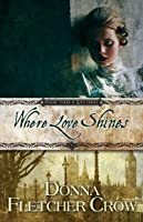 Where Love Shines (Where There is Love #5)