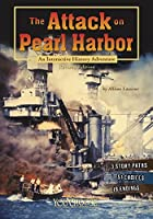 The Attack on Pearl Harbor (You Choose: History)