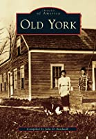 Old York (Images of America: Maine)