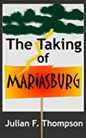 The Taking of Mariasburg
