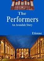 The Performers (an Avondale Story)
