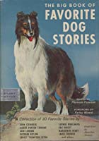 Big Book of Favorite Dog Stories