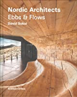 Nordic Architects: Ebbs and Flows