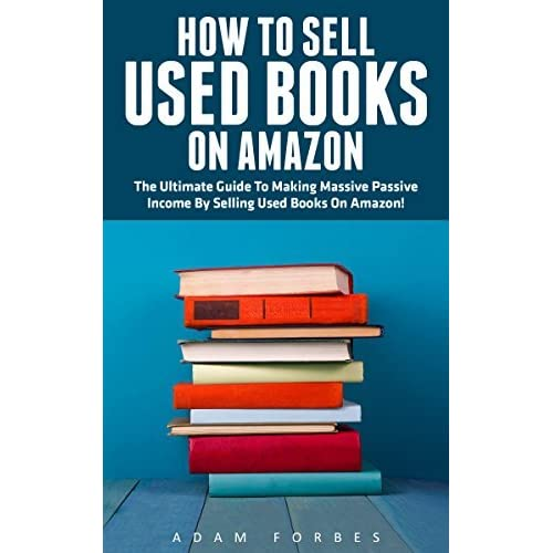 how to sell used books on amazon the ultimate guide to making massive passive income by selling. Black Bedroom Furniture Sets. Home Design Ideas