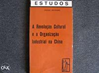 Cultural Revolution and Industrial Organisation in China
