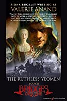 The Ruthless Yeomen (Bridges Over Time Book 2)