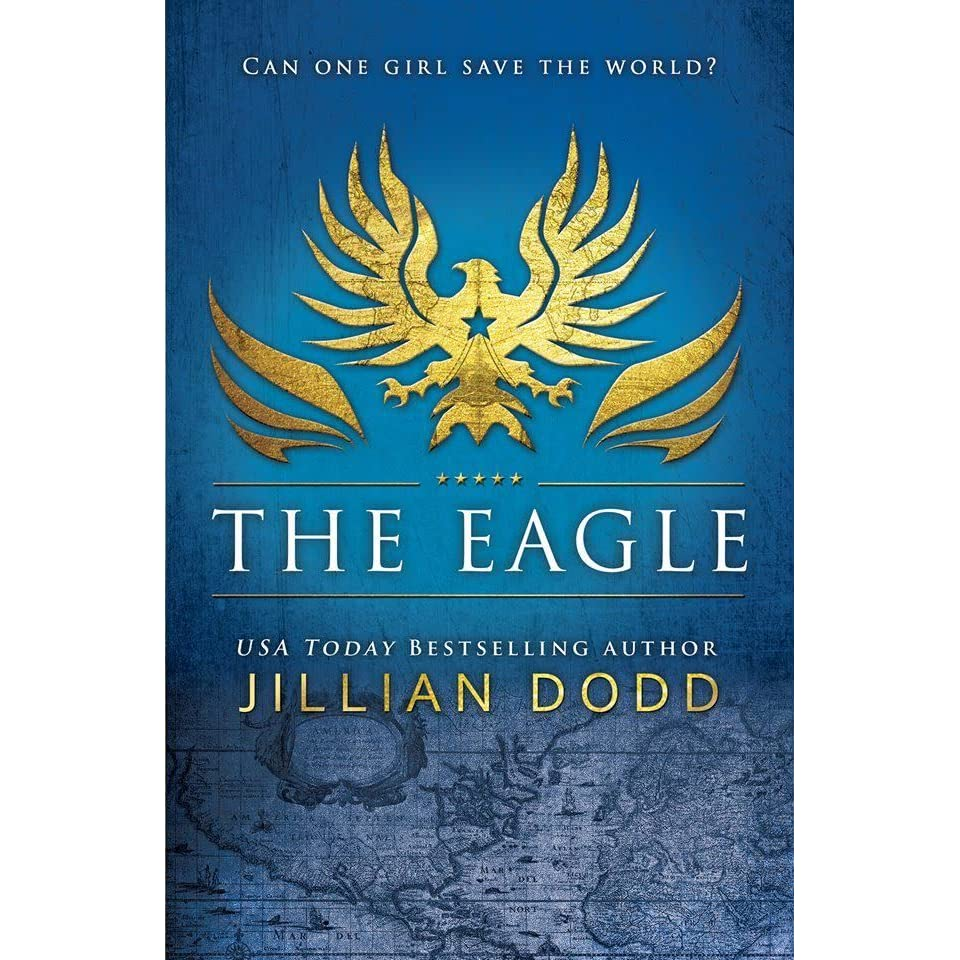 The Eagle (spy Girl #2) By Jillian Dodd €� Reviews, Discussion, Bookclubs,  Lists