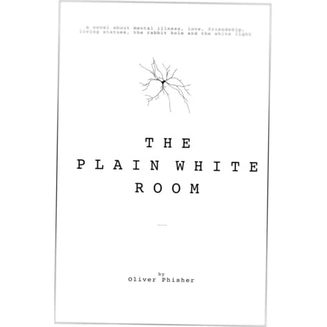 Book Giveaway For The Plain White Room By Oliver Phisher