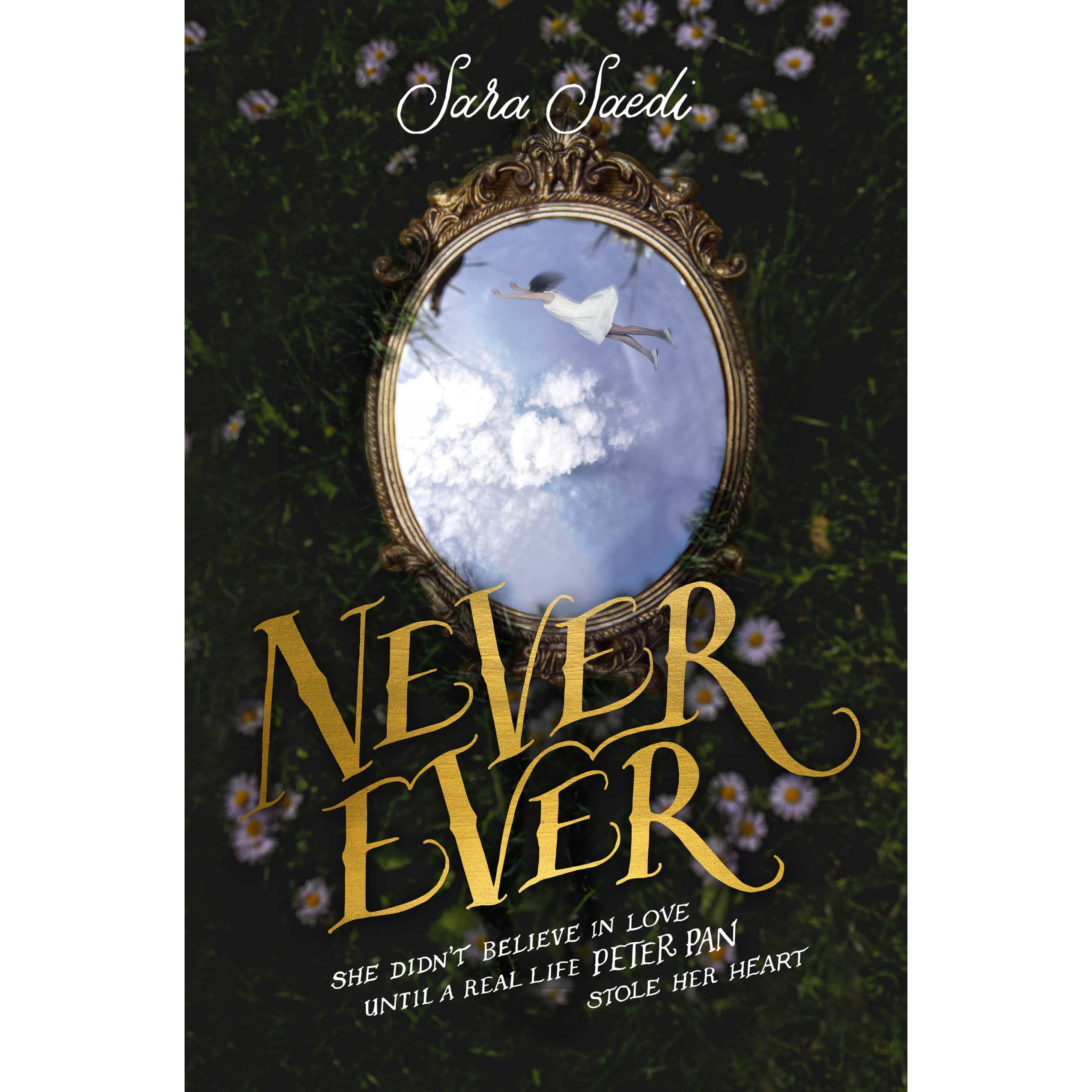 Never Ever (never Ever, #1) By Sara Saedi €� Reviews, Discussion, Bookclubs,  Lists