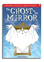 The Ghost in the Mirror. Karen Dolby