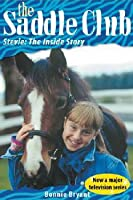 Stevie: The Inside Story (Saddle Club Inside Stories)