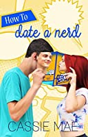 How to Date a Nerd