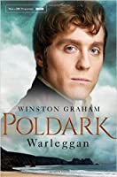 Warleggan: A Novel of Cornwall, 1792-1793 (Poldark, #4)