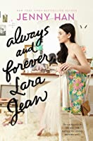 Always and Forever, Lara Jean (To All the Boys I've Loved ...