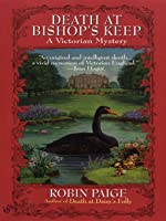 Death at Bishop's Keep (A Victorian Mystery, #1)