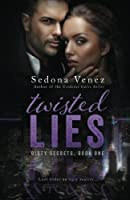 Twisted Lies (Dirty Secrets)