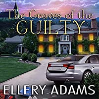 The Graves of the Guilty (A Hope Street Church Mystery #3)