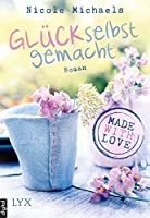 Made with Love - Glück selbst gemacht (Heart and Crafts 1)