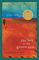 The Boy in the Green Suit: a memoir