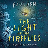 The Light of the Fireflies by Paul Pen — Reviews, Discussion ...:The Light of the Fireflies,Lighting