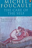 The History of Sexuality, Volume 3: The Care of the Self